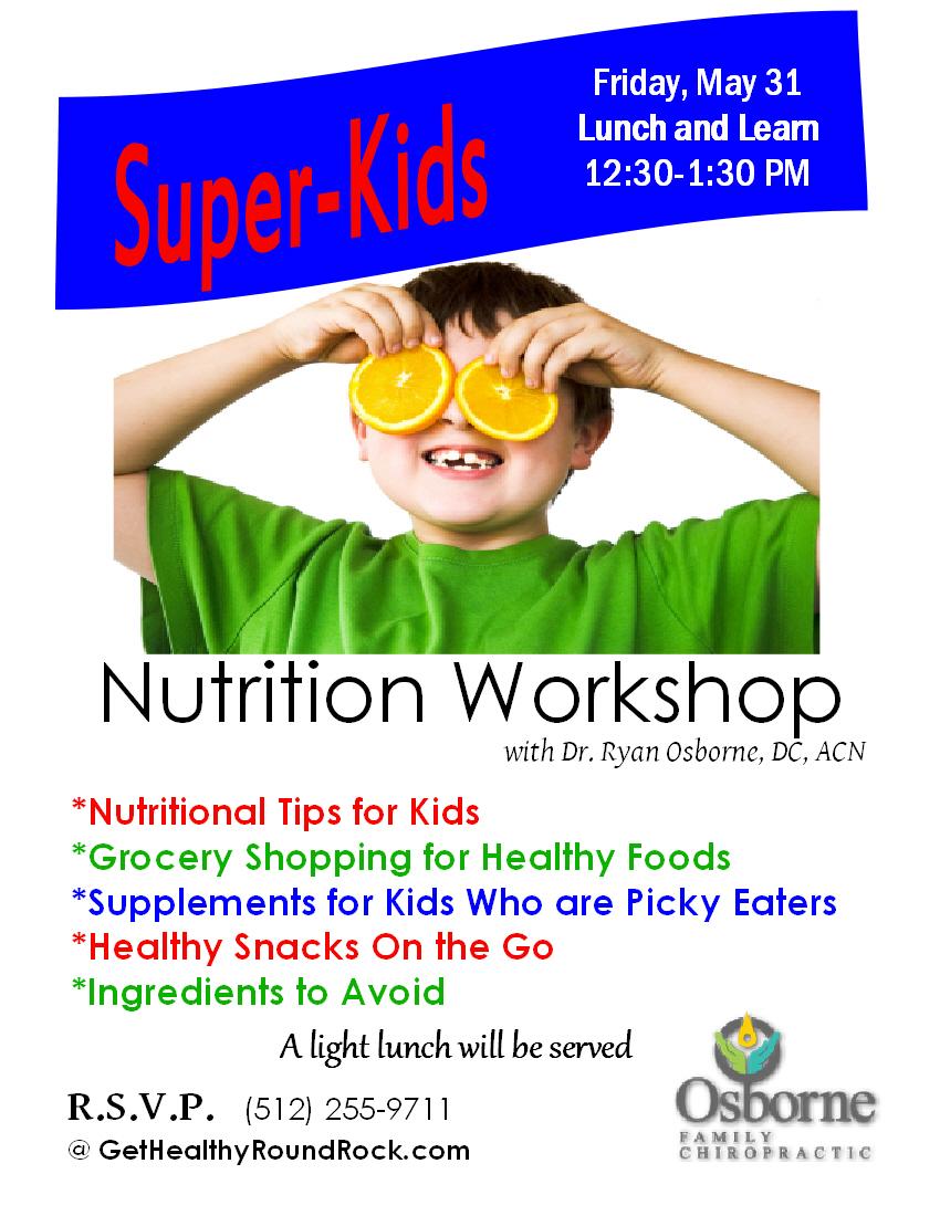 Super Kids Nutrition Workshop   Osborne Family Chiropractic & Wellness